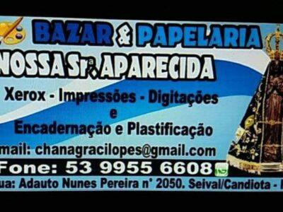 BAZAR E PAPELARIA NOSSA SENHORA APARECIDA
